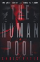 The Human Pool by Chris Petit