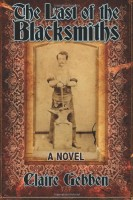 The Last of the Blacksmiths by Claire Gebben