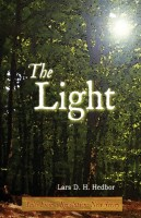 The Light: Tales from a Revolution by Lars D. H. Hedbor