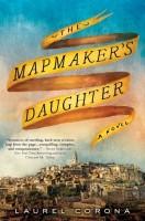The Mapmaker's Daughter by Laurel Corona