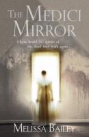 The Medici Mirror by Melissa Bailey