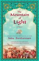 The  Mountain of Light by Indu Sundaresan