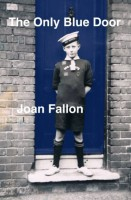 The Only Blue Door by Joan Fallon