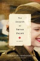The Secret of Raven Point by Jennifer Vanderbes