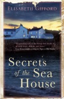 The Secrets of the Sea House by Elisabeth Gifford