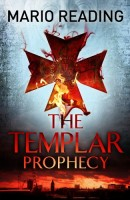 The Templer Prophecy by Mario Reading