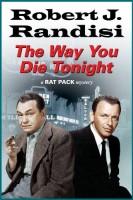 The Way You Die Tonight by Robert J. Randisi