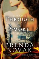 Through the Smoke by Brenda Novak