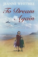 To Dream Again by Jeanne Whitmee