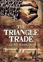 Triangle Trade by Geoff Woodland