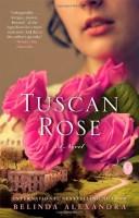 Tuscan Rose by Belinda Alexandra