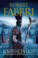 Vespasian IV: Rome's Fallen Eagle by Robert Fabbri