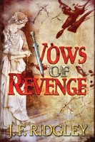 Vows of Revenge by JF Ridgeley