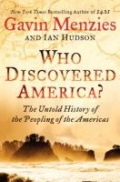 Who Discovered America? The Untold History of the Peopling of the Americas by Ian Hudson