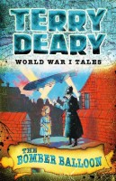 World War I Tales: The Bomber Balloon by Terry Deary