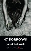 47 Sorrows by Janet Kellough