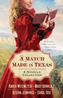A Match Made in Texas by Regina Jennings