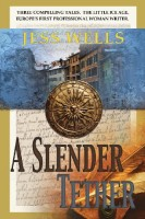 A Slender Tether by Jess Wells
