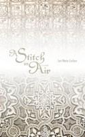 A Stitch in Air by Lori Marie Carlson