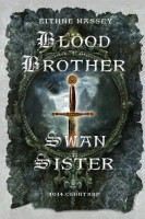 Blood Brother -- Swan Sister by Eithne Massey