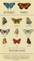 Butterfly People: An American Encounter with the Beauty of the World by William Leach