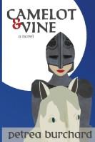 Camelot & Vine by Petrea Burchard