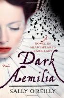 Dark Aemilia by Sally O'Reilly