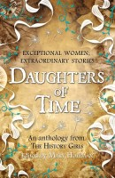 Daughters of Time by The History Girls
