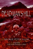 Dead Man's Hill by George Peter Algar