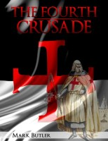 Fourth Crusade by Mark Butler