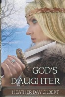 God's Daughter (Vikings of the New World Saga, Volume 1) by Heather Day Gilbert