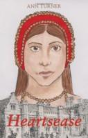 Heartsease by Ann Turner