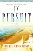 In Pursuit by Sharman Burson Ramsey