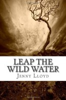 Leap into the Wild Water by Jenny Lloyd