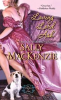 Loving Lord Ash by Sally MacKenzie