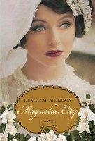 Magnolia City by Duncan W. Alderson