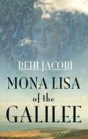 Mona Lisa of the Galilee by Beth Jacobi