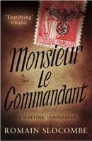 Monsieur le Commandant by Roman Slocombe