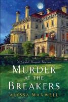 Murder on the Breakers by Alyssa Maxwell