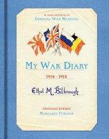 My War Diary, 1914-1918 by Ethel M. Bilbrough