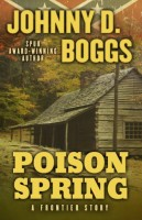 Poison Spring by Johnny D. Boggs