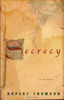Secrecy by Rupert Thomson