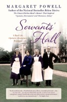 Servants' Hall: A Real-Life Upstairs, Downstairs Romance by Margaret Powell