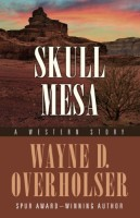 Skull Mesa by Wayne D. Overholser