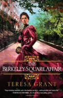 The Berkeley Square Affair by Teresa Grant