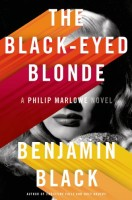 The Black-eyed Blonde: A Philip Marlowe Novel by Benjamin Black