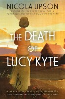 The Death of Lucy Kyte by Nicola Upson