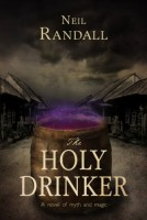 The Holy Drinker by Neil Randall