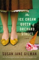 The Ice Cream Queen of Orchard Street by Susan Jane Gilman