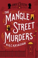 The Mangle Street Murders by M.R.C. Kasasian